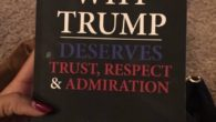 Why Trump Deserves Trust, Respect and Admiration Book